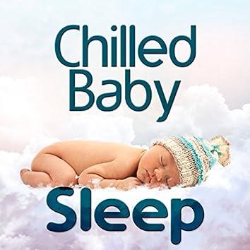 Chilled Baby Sleep