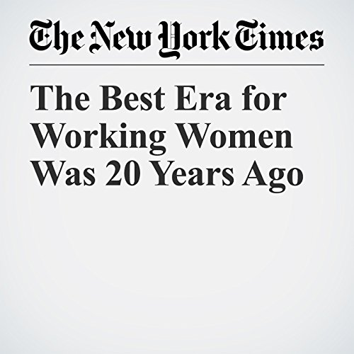 The Best Era for Working Women Was 20 Years Ago copertina