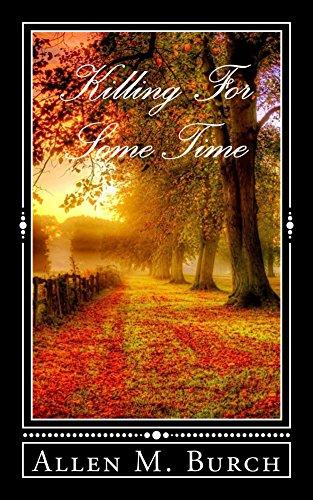 Killing for Some Time ? (Killing for Some Time? Book 1) (English Edition)