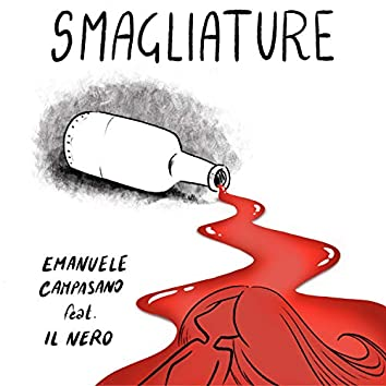 Smagliature (feat. Il Nero)