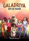 Galadriya: Emy im Tower