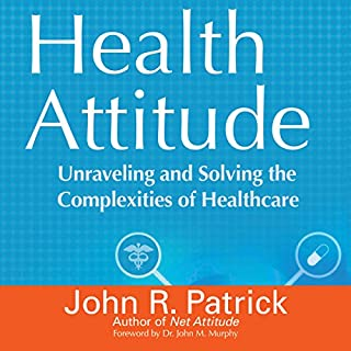 Health Attitude: Unraveling and Solving the Complexities of Healthcare audiobook cover art
