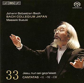 Bach, J.S.: Cantatas, Vol. 33  - Bwv 41, 92, 130