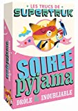 Supertruk présente - Soirée pyjama drôle et inoubliable (Boîtes à)