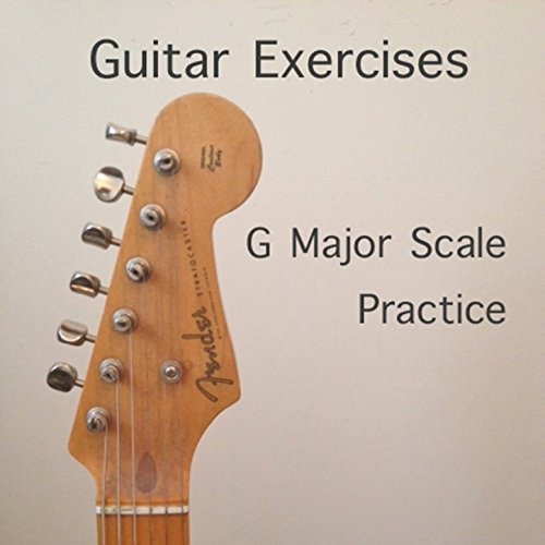 G Major Scale Practice