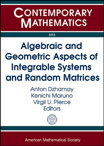 Algebraic and Geometric Aspects of Integrable Systems and R (Contemporary Mathematics, Band 593)