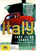 ITALY: LOVE IT OR LEAVE IT