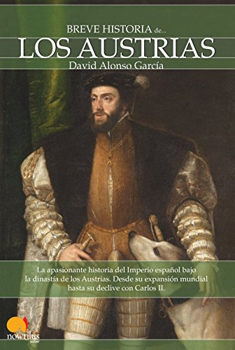 Breve historia de los Austrias eBook: García, David Alonso: Amazon ...