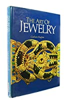 The Art of Jewelry - a Survey of Craft and Creation