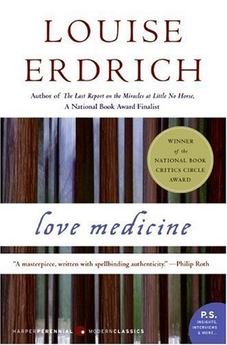By Louise Erdrich Love Medicine: A Novel (P.S.) (Expanded)