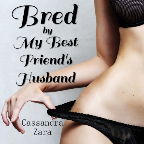 Bred by My Best Friend's Husband audiobook cover art