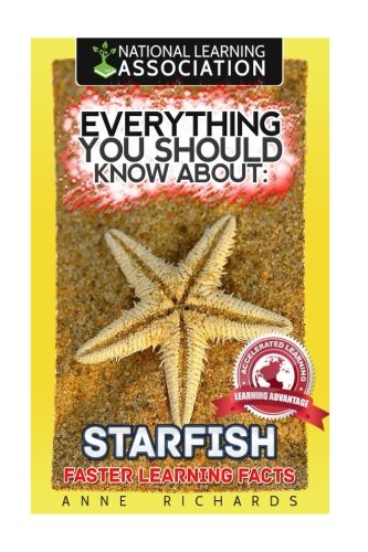 Everything You Should Know About: Starfish Faster Learning Facts
