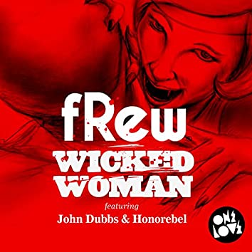 Wicked Woman (Remixes)