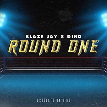 Round One (feat. Dino)