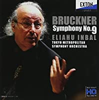 Eliahu Inbal / Tokyo Metropolitan Symphony Orchestra - Bruckner: Symphony No,9 (Nowak Version) [Japan CD] OVCL-525 by Inbal/Tokyo MSO - Bruckner: Symphony No. 9 (Nowak Version) [SACD Hybrid] Japan (2014-07-28)