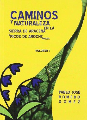 Caminos Y Naturaleza En La Sierra De Aracena Y Picos De Aroche (huelva