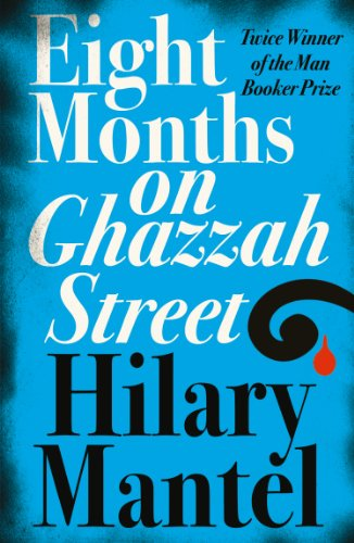 Eight Months on Ghazzah Street (English Edition)