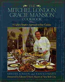 The Mitchel London Gracie Mansion Cookbook 0809244721 Book Cover