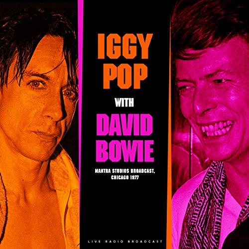 Iggy Pop & David Bowie - Live At Mantra
