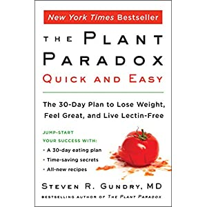 Health Shopping The Plant Paradox Quick and Easy: The 30-Day Plan to Lose Weight, Feel Great, and