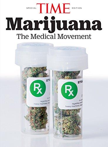 TIME Marijuana: The Medical Movement (English Edition)