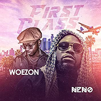 First Class (feat. Woezon)