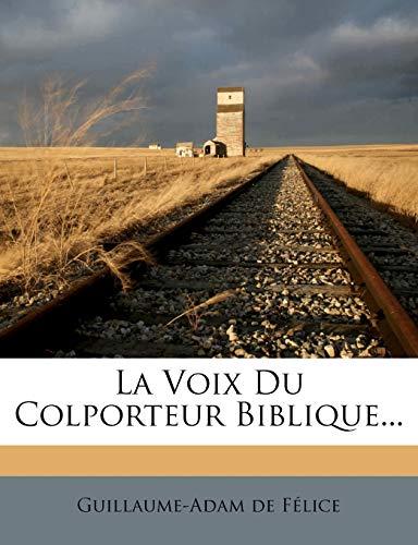 La Voix Du Colporteur Biblique... (French Edition)