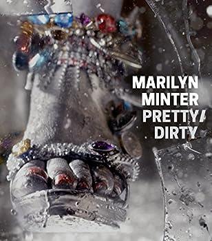 Marilyn Minter: Pretty/Dirty 194136604X Book Cover