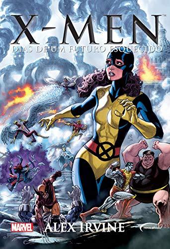 X-Men: Dias de um futuro esquecido (Série Marvel)