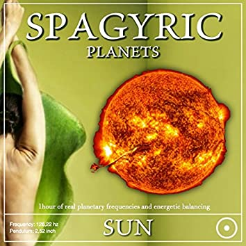 Spagyric Planets: Sun (1 Hour of Real Planetary Frequencies and Energetic Balancing)