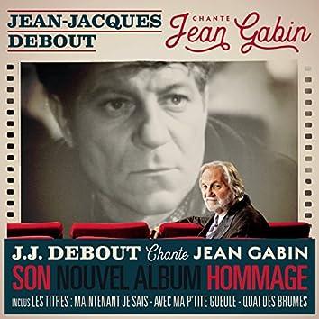 Jean-Jacques Debout chante Jean Gabin