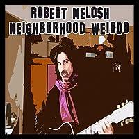 Neighborhood Weirdo