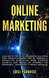 ONLINE MARKETING: Guía de estrategias de ventas en línea con marketing web, SEO de Google y redacción persuasiva para obtener clientes B2B y B2C en ... Instagram y redes sociales. (Spanish Edition)