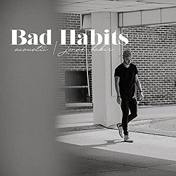 Bad Habits - Acoustic