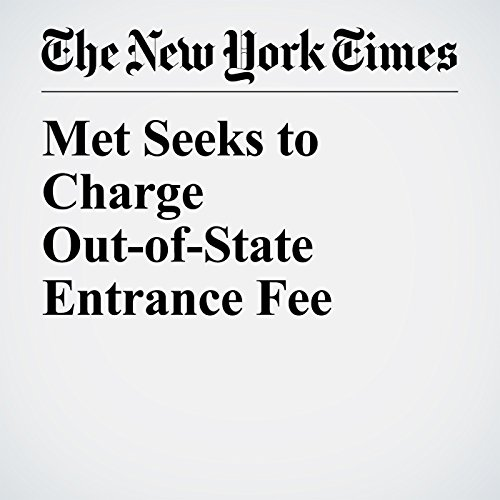 Met Seeks to Charge Out-of-State Entrance Fee copertina