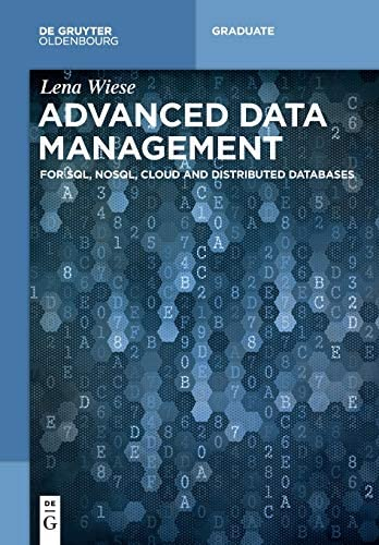 Advanced Data Management For Sql Nosql Cloud And Distributed Databases de Gruyter Textbook product image