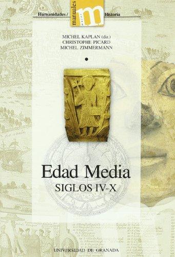 Edad Media, siglos IV-X (Manuales Major/ Humanidades Historia)