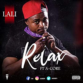 Relax (feat. A-Core) (Single)