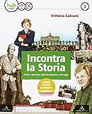 Incontra la storia. Per la Scuola media. Con e-book. Con espansione online. Con 2 libri: Atlante-Laboratorio (Vol. 3)