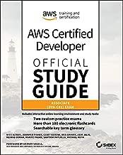 AWS Certified Developer Official Study Guide, Associate Exam: Associate (DVA-C01) Exam