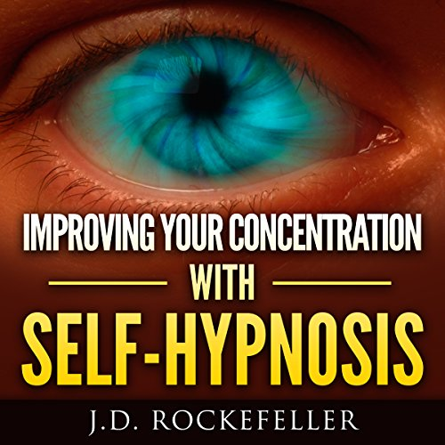Improving Your Concentration with Self-Hypnosis cover art