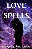 Love Spells (Practical Magick) (Volume 4)