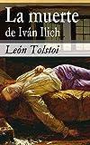 La muerte de Iván Ilich (Selección Clásicos Universales nº 23)