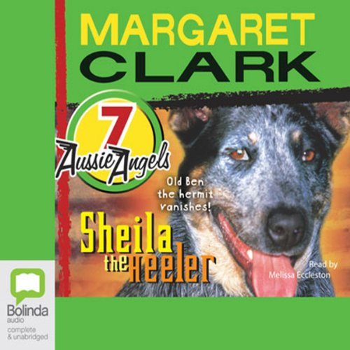 Sheila the Heeler Audiobook By Margaret Clark cover art
