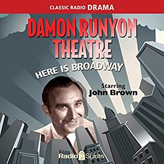 Damon Runyon Theatre: Here Is Broadway audiobook cover art