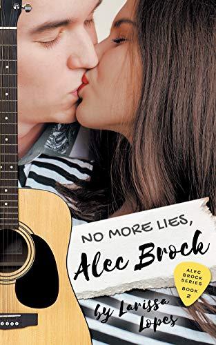 No More Lies, Alec Brock (Alec Brock Series Book 2) by [Larissa Lopes]