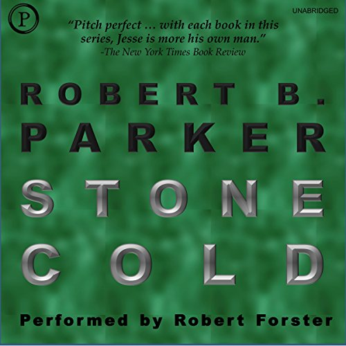 Stone Cold     Jesse Stone, Book 4              By:                                                                                                                                 Robert B. Parker                               Narrated by:                                                                                                                                 Robert Forster                      Length: 5 hrs and 51 mins     2 ratings     Overall 3.0