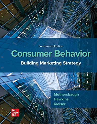 Compare Textbook Prices for Consumer Behavior: Building Marketing Strategy 14 Edition ISBN 9781260100044 by Mothersbaugh, David,Hawkins, Delbert,Kleiser, Susan Bardi