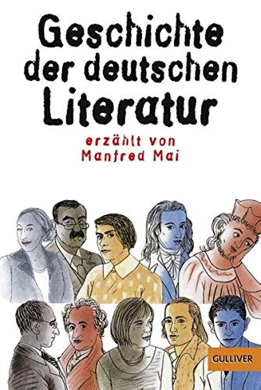 遺伝的ホイップ自由Geschichte der deutschen Literatur