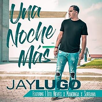 Una Noche Más (feat. Tito Nieves, Mandinga & Surbana)